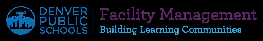 Denver Public Schools Facility Management Building Learning Communities